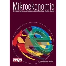 Mikroekonomie | Jana Soukupová a kol., Bronislava Hořejší