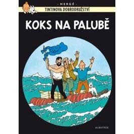 Tintin 19 - Koks na palubě | Hergé, Hergé, Kateřina Vinšová