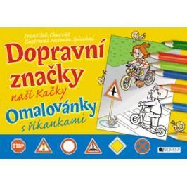 Dopravní značky naší Kačky | Antonín  Šplíchal