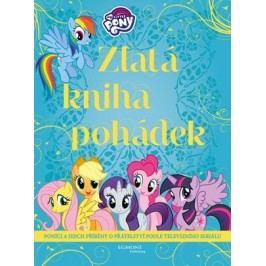 My Little Pony - Zlatá kniha pohádek |  kolektiv