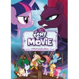 My Little Pony film - Příběh podle filmu |  kolektiv