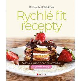 Rychlé fit recepty | Blanka Malchárková