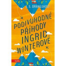 Podivuhodné příhody Ingrid Winterové | J. S. Drangsholt, Ivana Voráčková