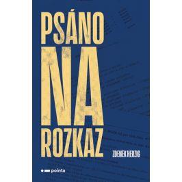 Psáno na rozkaz | Zdeněk Herzig, Petra Bulová
