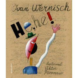 He, he! | Ivan Wernisch, Viktor Pivovarov