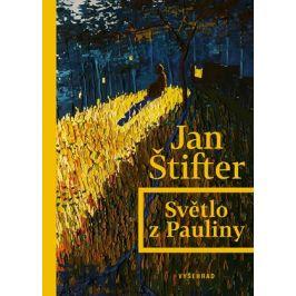 Světlo z Pauliny  | Jan Štifter