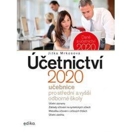 Účetnictví 2020, učebnice pro SŠ a VOŠ | Jitka Mrkosová
