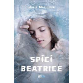 Spící Beatrice | Dorota Magdalena Bylica, Júlia Matulová