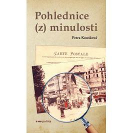Pohlednice (z) minulosti | Petra Kousková