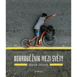 Dobroběžník mezi světy | Marek Jelínek