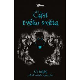 Disney - Co kdyby... Část tvého světa | Petra Babuláková, Liz Braswell