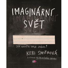 Imaginární svět | Olga Bártová, Keri Smithová
