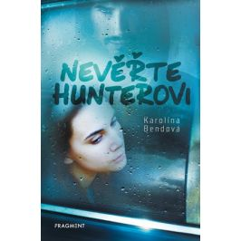 Nevěřte Hunterovi | Karolína Bendová