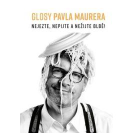 Glosy Pavla Maurera | Pavel Maurer