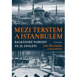 Mezi Terstem a Istanbulem | Jan Rychlík