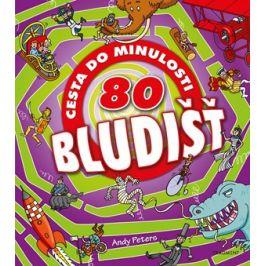 80 bludišť – Cesta do minulosti | Andy Peters