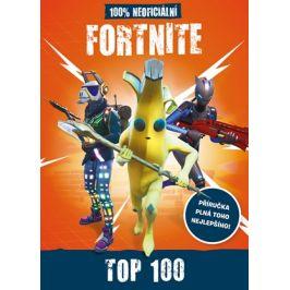 Fortnite - 100% neoficiální příručka Top 100 | kolektiv, Radek Kubáč