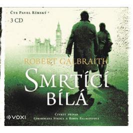 Smrtící bílá (audiokniha) | Ladislav Šenkyřík, Robert Galbraith (pseudonym J. K. Rowlingové), Pavel Rímský