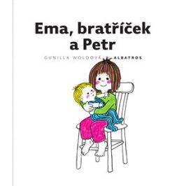 Ema, bratříček a Petr | Jarka Vrbová, Gunilla Woldová, Gunilla Woldová