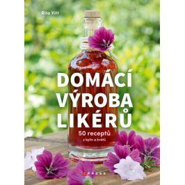 Domácí výroba likérů | Natálie Zehnalová, Rita Vitt