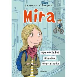 Mira | Markéta Kliková, Sabine Lemireová, Rasmus Bregnhoi