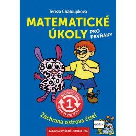 Matematické úkoly pro prvňáky | Tereza Chaloupková, Jan Šenkyřík