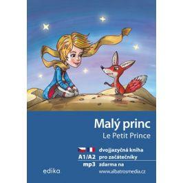 Malý princ A1/A2 (FJ-ČJ) | Antoine de Saint-Exupéry, Miroslava Ševčíková