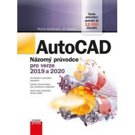 AutoCAD: Názorný průvodce pro verze 2019 a 2020 | Jiří Špaček, Michal Spielmann