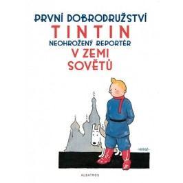 Tintin 1 - Tintin v zemi Sovětů | Hergé, Hergé, Kateřina Vinšová