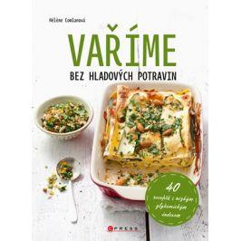 Vaříme bez hladových potravin | Héléne Comlan, Barbora Antonová