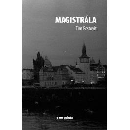 Magistrála | Tim Postovit