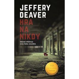 Hra na nikdy   Jeffery Deaver