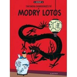 Tintin 5 - Modrý lotos | Hergé, Hergé, Kateřina Vinšová