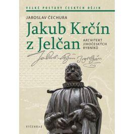 Jakub Krčín z Jelčan | Jaroslav Čechura