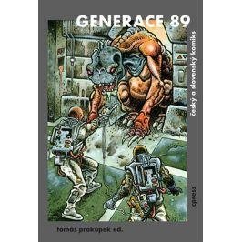 Generace 89 | Tomáš Prokůpek, kolektiv