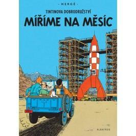 Tintin 16 - Míříme na Měsíc | Hergé, Hergé, Kateřina Vinšová