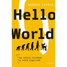 Hello World | Roman Šolc, Hannah Fryová