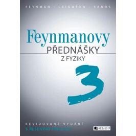 Feynmanovy přednášky z fyziky - revidované vydání - 3.díl | Štoll Ivan, Matthew Sands, Richard Feynman, Robert B. Leighton