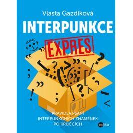 Interpunkce expres | Jaroslava Kučerová, Vlasta Gazdíková