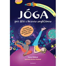 Jóga pro děti s hravou angličtinou – Vesmírné dobrodružství | Tereza Dědková, Karolina Shipstead