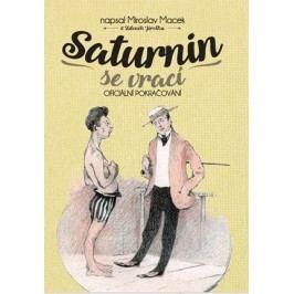 Saturnin se vrací | Miroslav  Macek