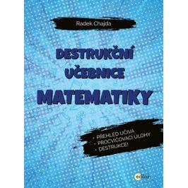 Destrukční učebnice matematiky | Radek Chajda