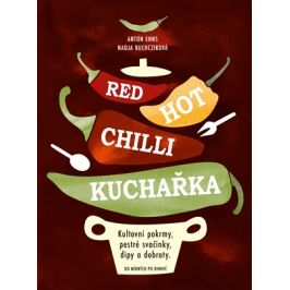 Red Hot Chilli kuchařka | Anton Enns, Nadja Buchczik