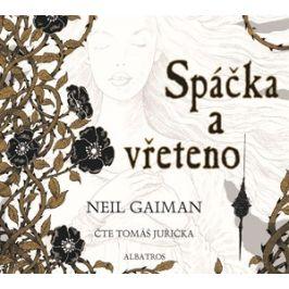 Spáčka a vřeteno (audiokniha pro děti)   Neil Gaiman, Chris Riddell, Tomáš Juřička