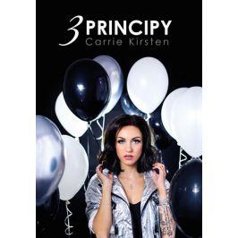 Carrie Kirsten: 3 principy | Carrie Kirsten