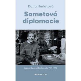 Sametová diplomacie | Dana Huňátová
