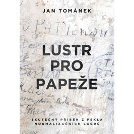 Lustr pro papeže | Jan Tománek