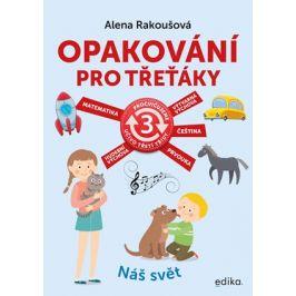 Opakování pro třeťáky | Alena Rakoušová