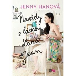 Navždy s láskou Lara Jean | Jenny Hanová