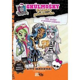 Monster High - Kniha ghúlovin   Gitty Daneshvari, Pollygeist Danescary